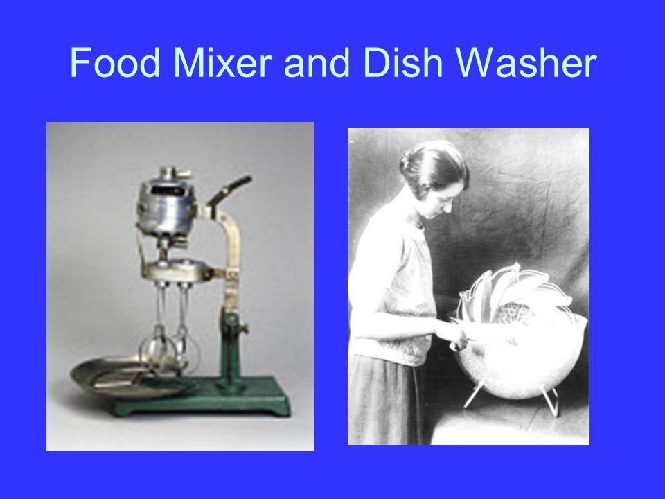 Food Mixer and Dish Washer