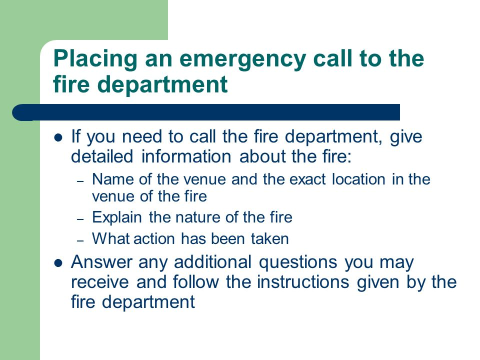 Placing an emergency call to the fire department
