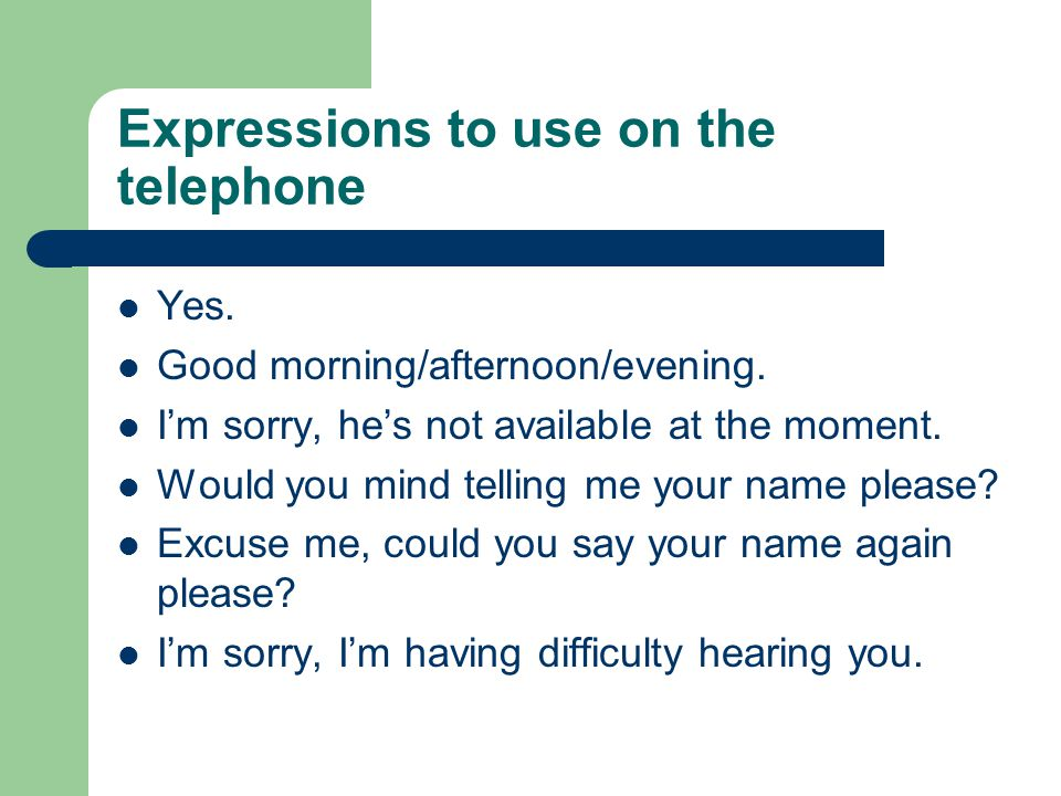 Expressions to use on the telephone