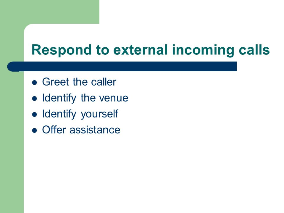 Respond to external incoming calls