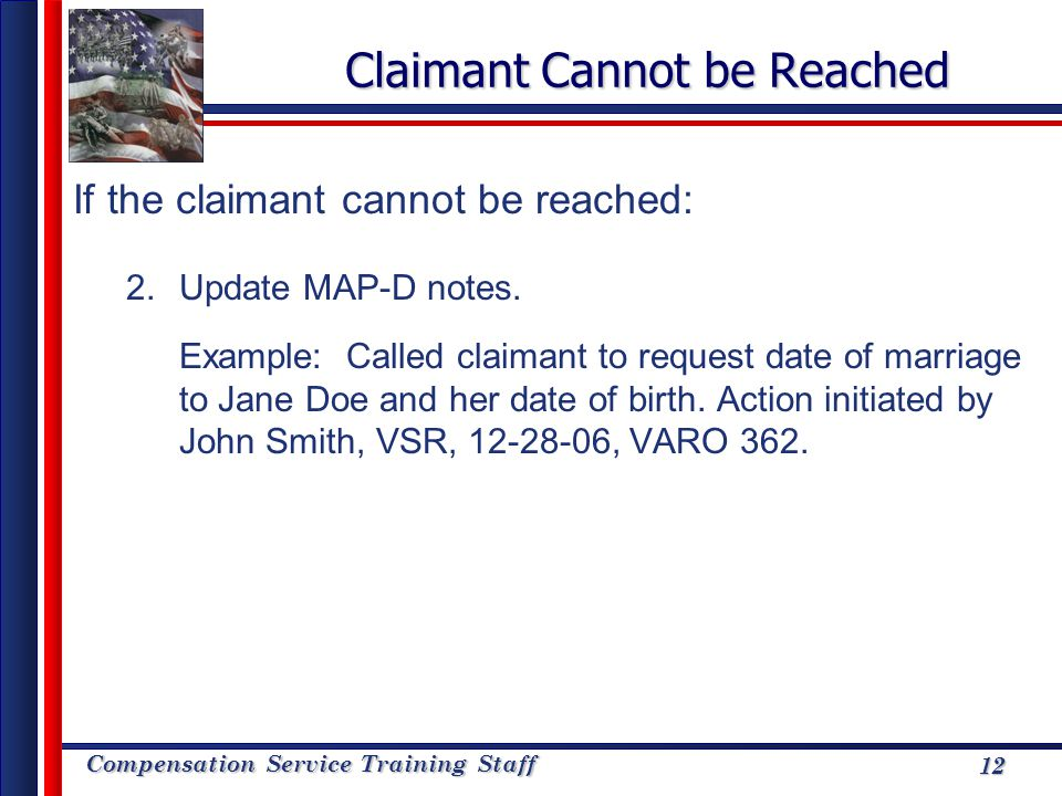 Claimant Cannot be Reached