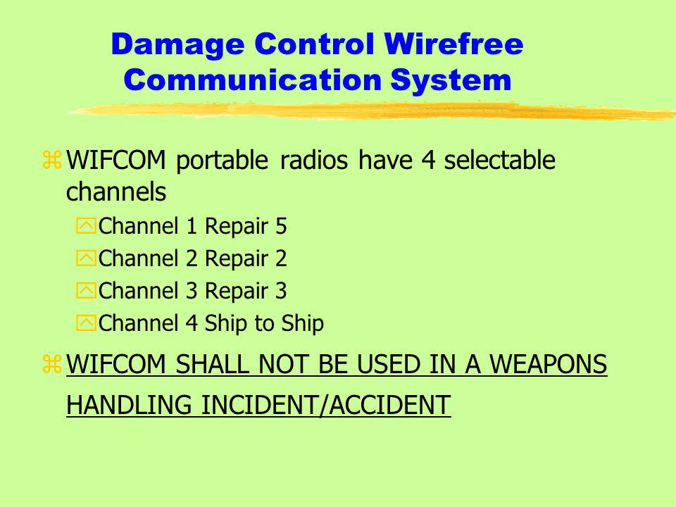 Damage Control Wirefree Communication System