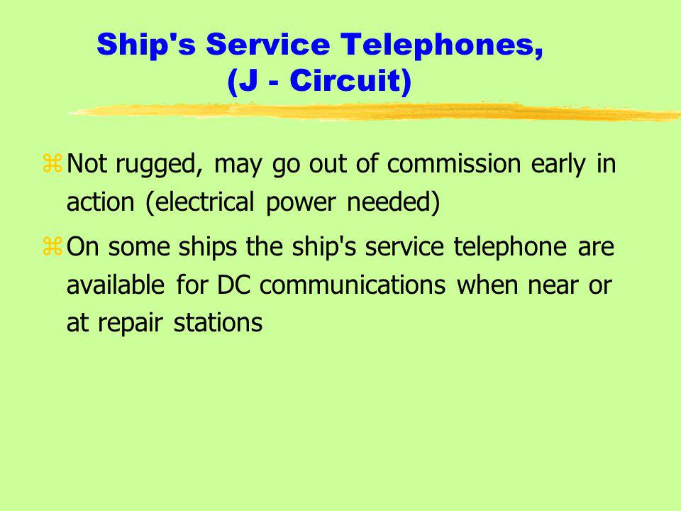 Ship s Service Telephones, (J - Circuit)
