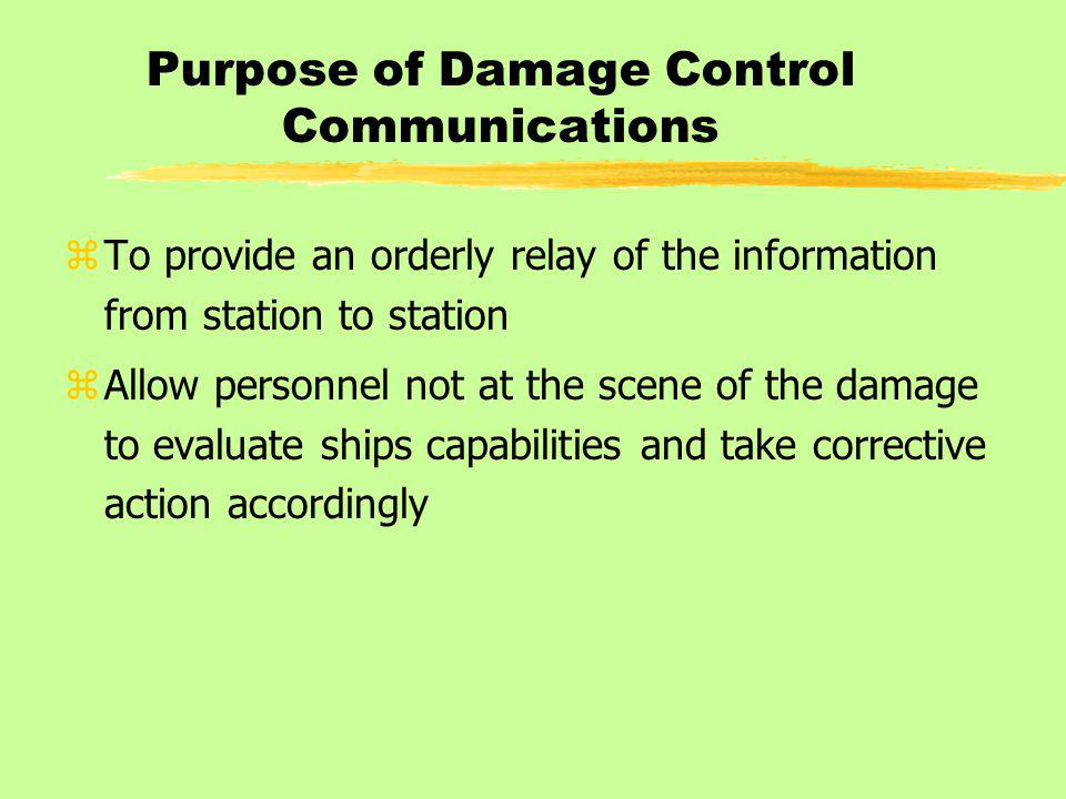 Purpose of Damage Control Communications