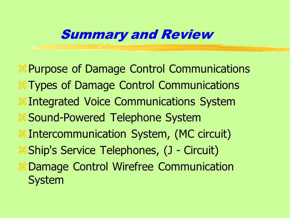 Summary and Review Purpose of Damage Control Communications
