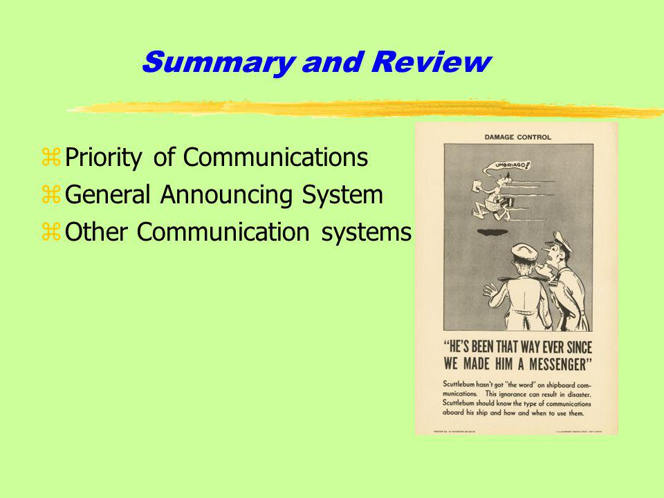 Summary and Review Priority of Communications