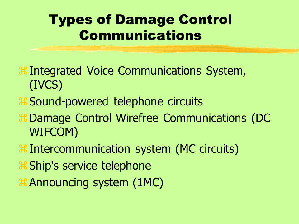 Types of Damage Control Communications