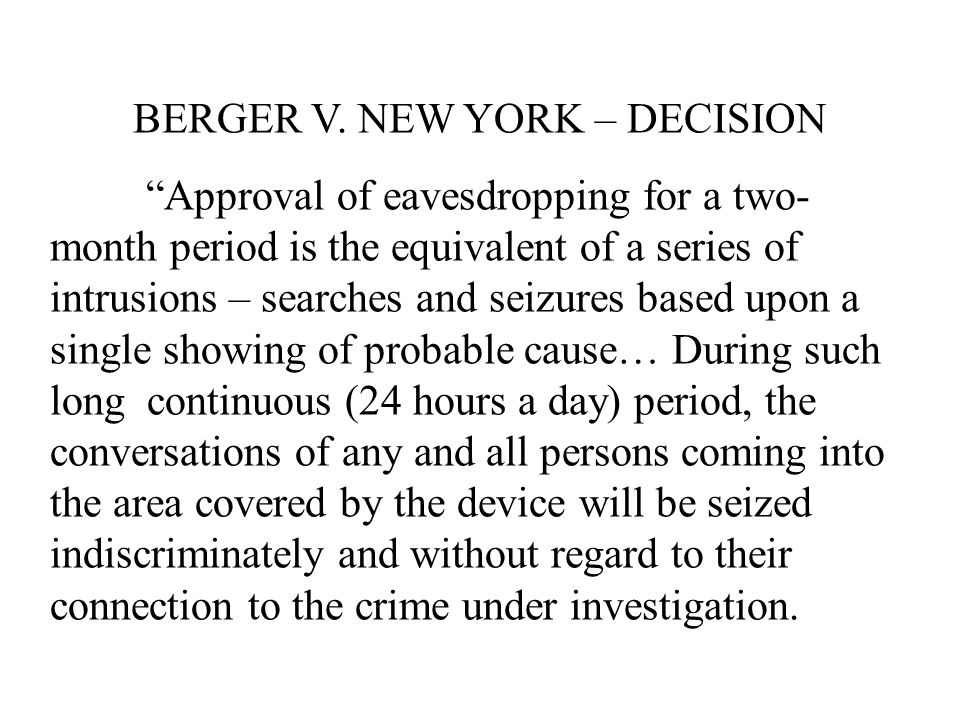 BERGER V. NEW YORK – DECISION