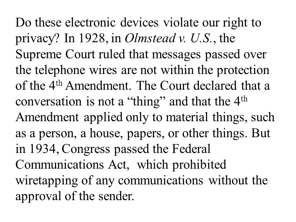Do these electronic devices violate our right to privacy