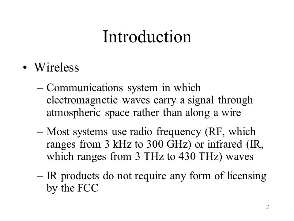 Introduction Wireless