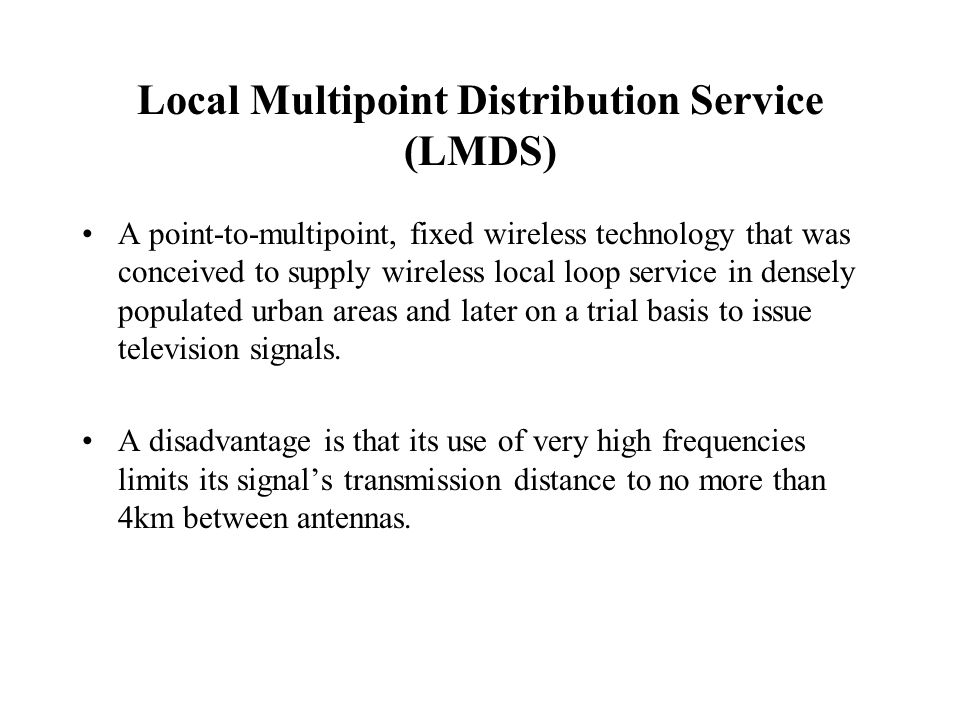 Local Multipoint Distribution Service (LMDS)