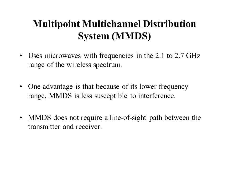 Multipoint Multichannel Distribution System (MMDS)