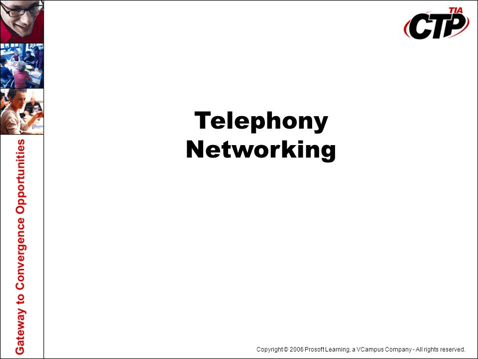 Telephony Networking
