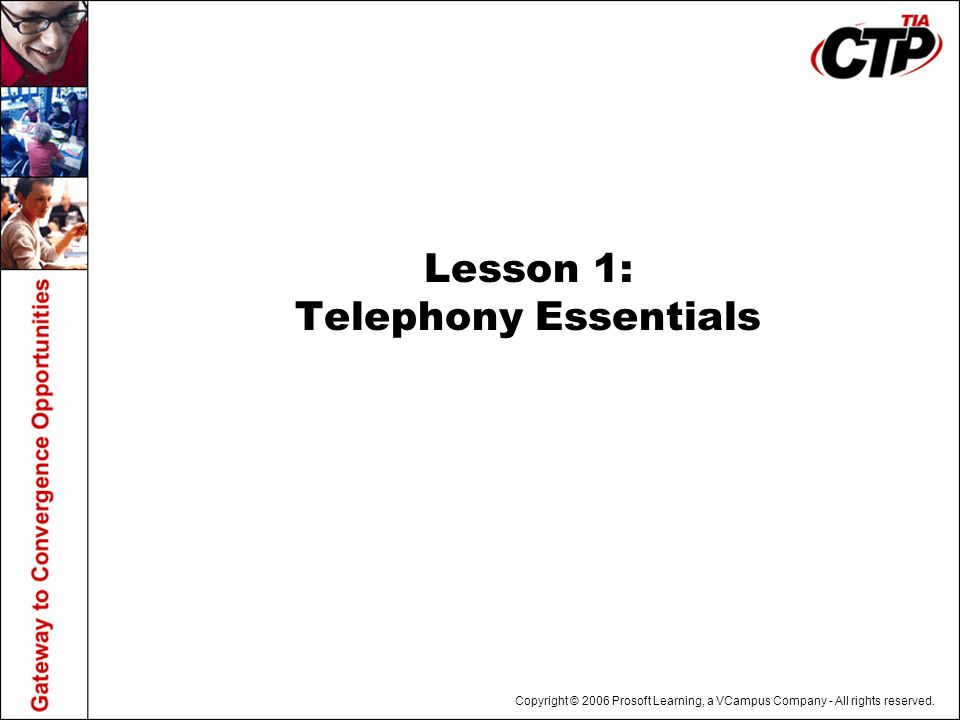 Lesson 1: Telephony Essentials