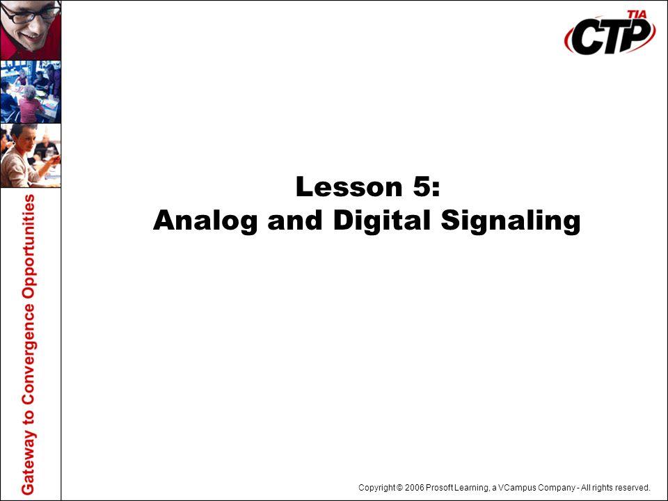 Lesson 5: Analog and Digital Signaling