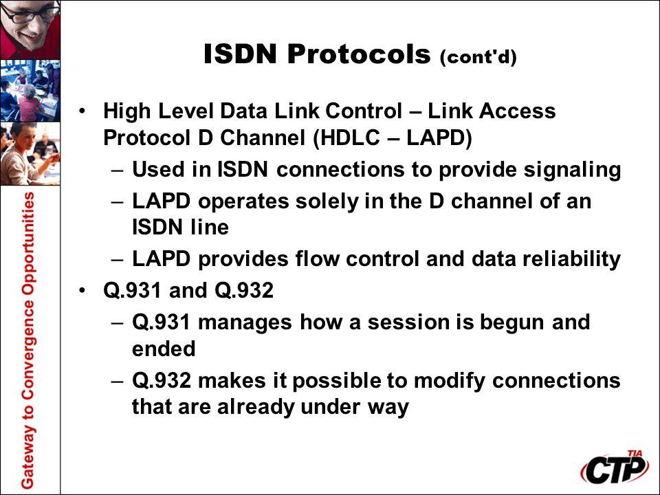 ISDN Protocols (cont d)