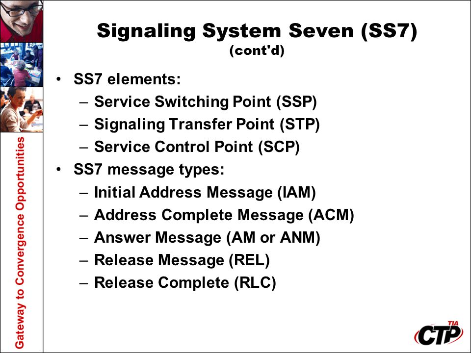 Signaling System Seven (SS7) (cont d)