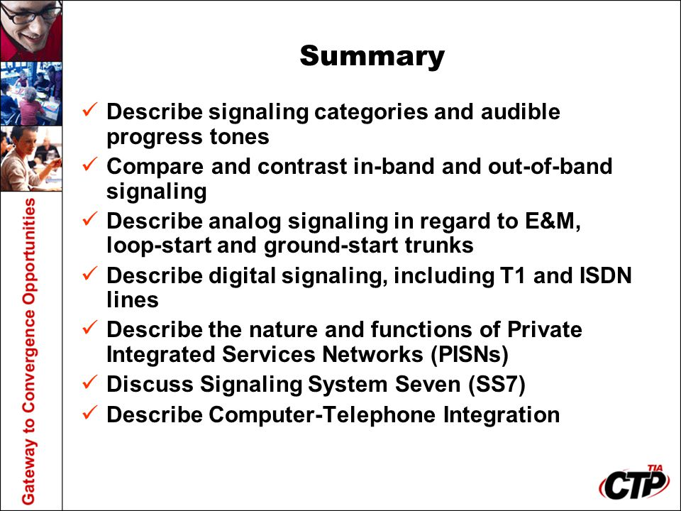 Summary Describe signaling categories and audible progress tones