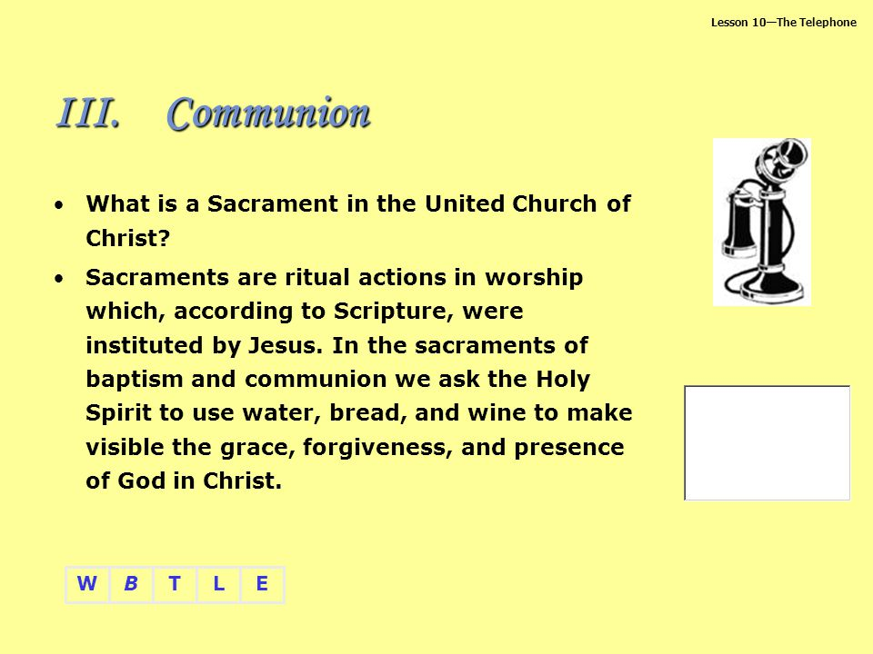 Communion What is a Sacrament in the United Church of Christ