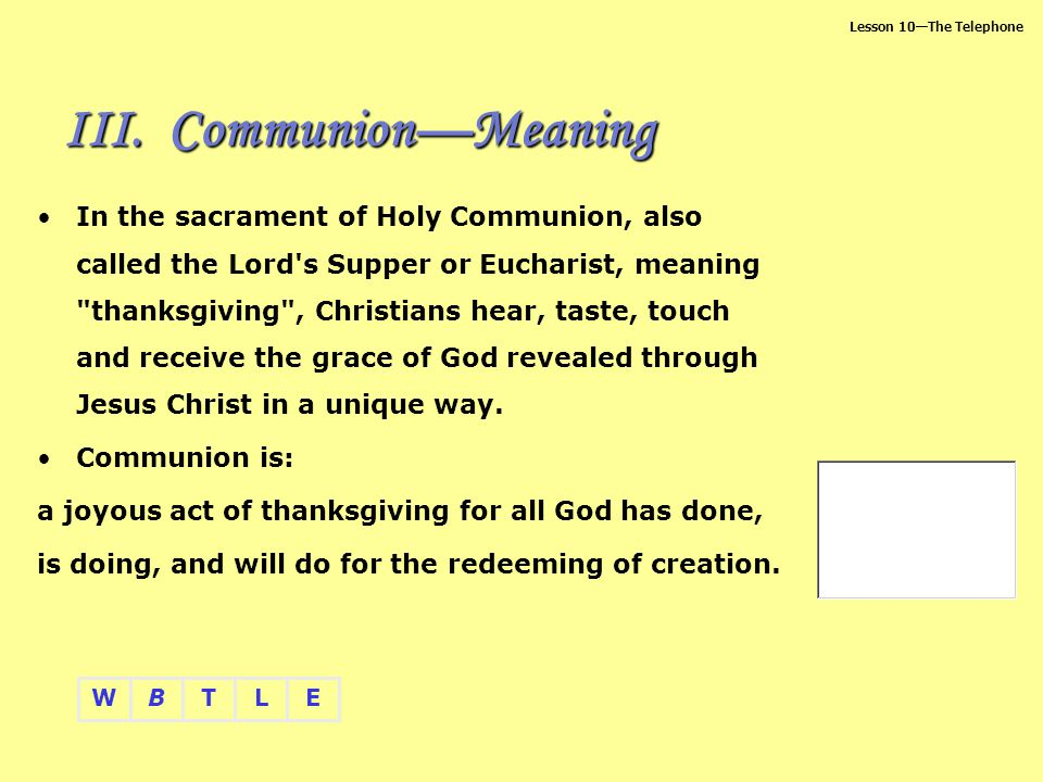 Communion—Meaning