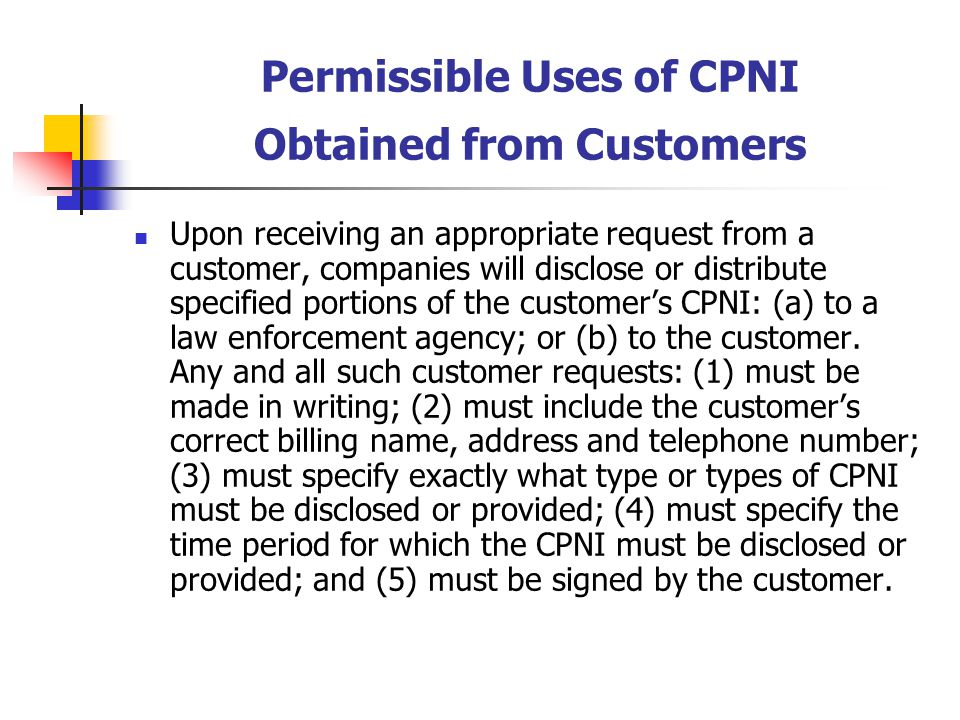 Permissible Uses of CPNI Obtained from Customers