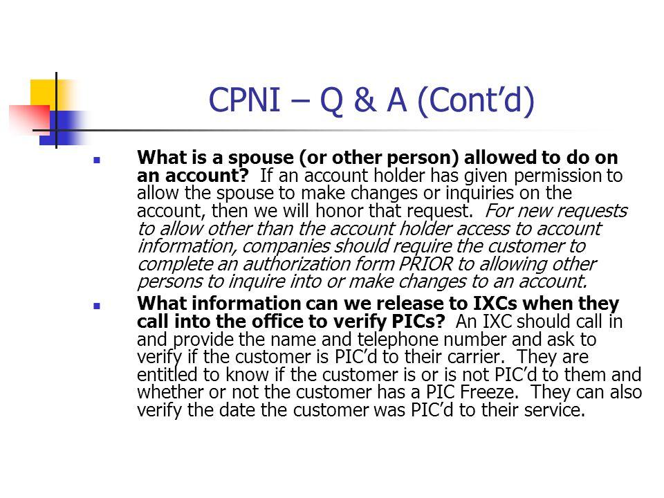 CPNI – Q & A (Cont'd)