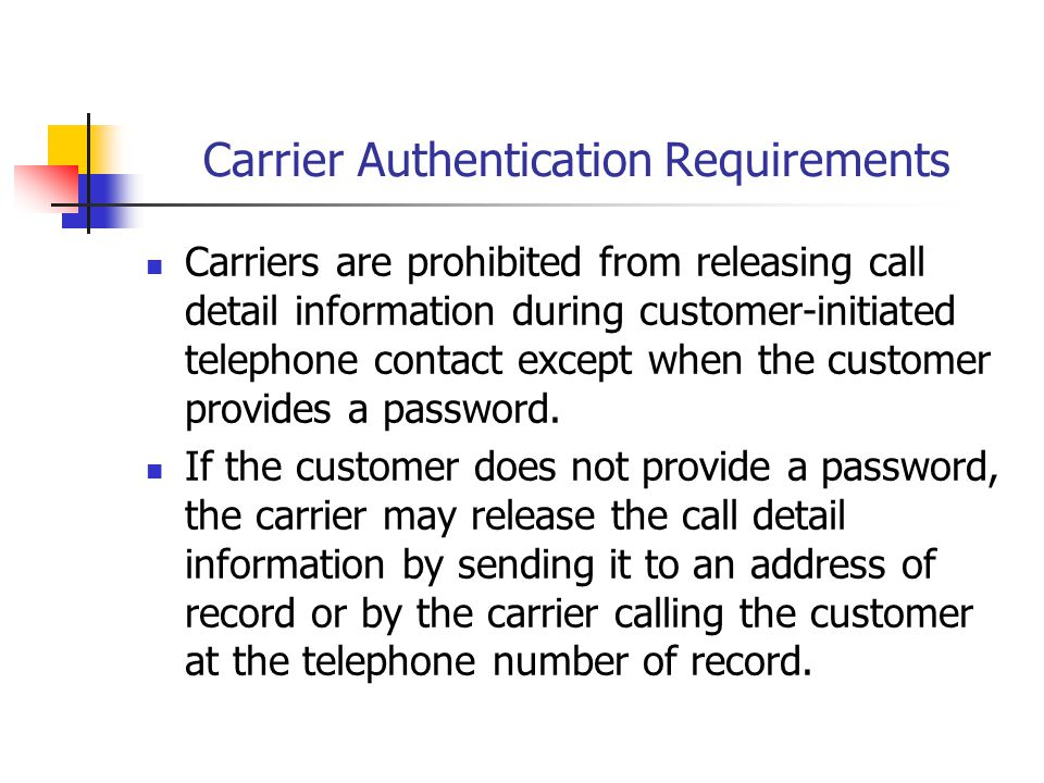 Carrier Authentication Requirements