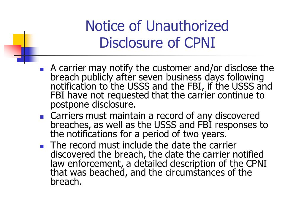 Notice of Unauthorized Disclosure of CPNI