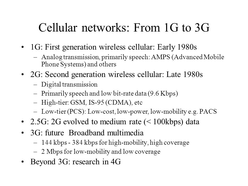 Cellular networks: From 1G to 3G