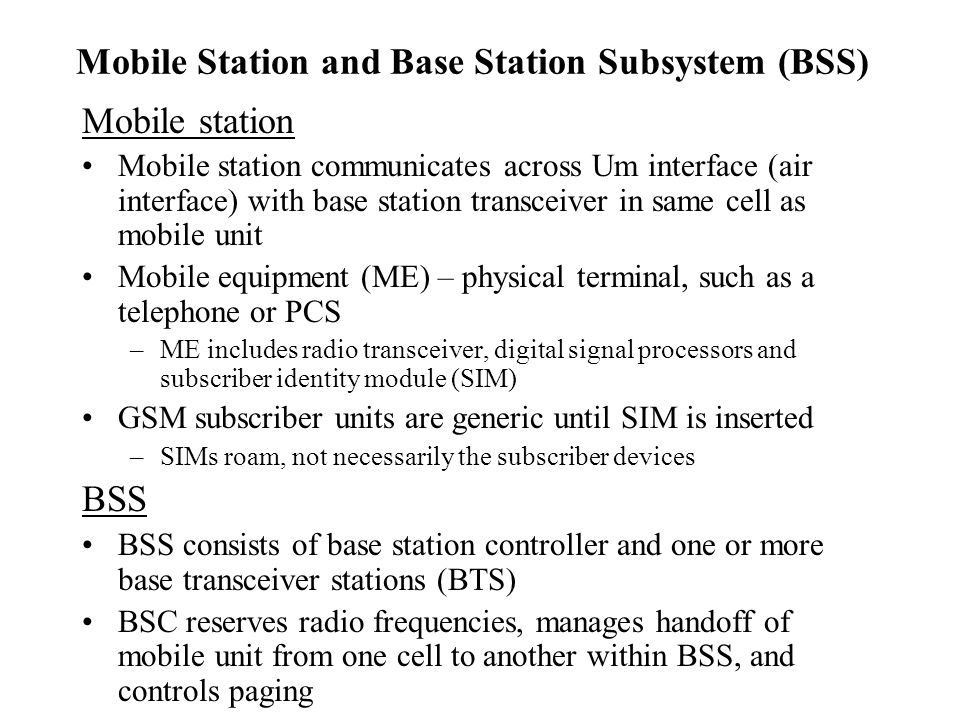 Mobile Station and Base Station Subsystem (BSS)
