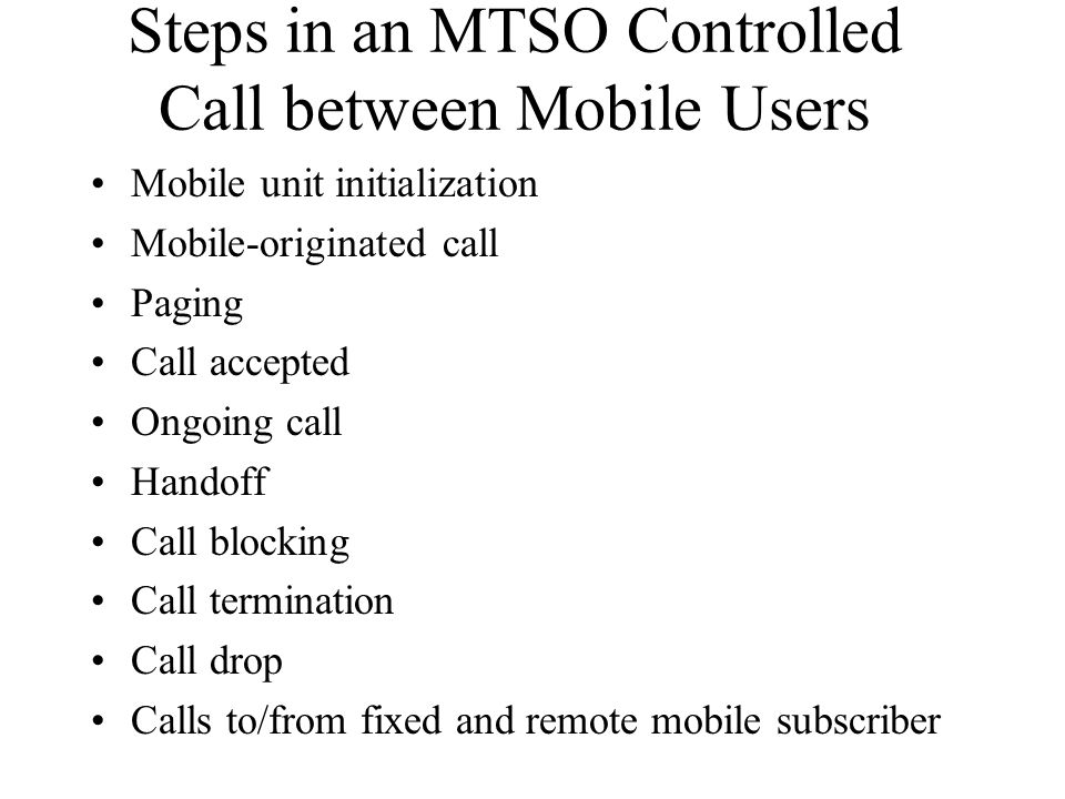 Steps in an MTSO Controlled Call between Mobile Users