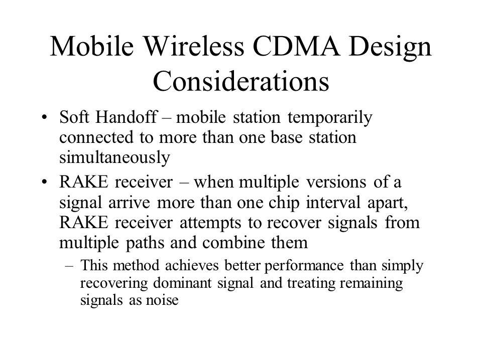 Mobile Wireless CDMA Design Considerations