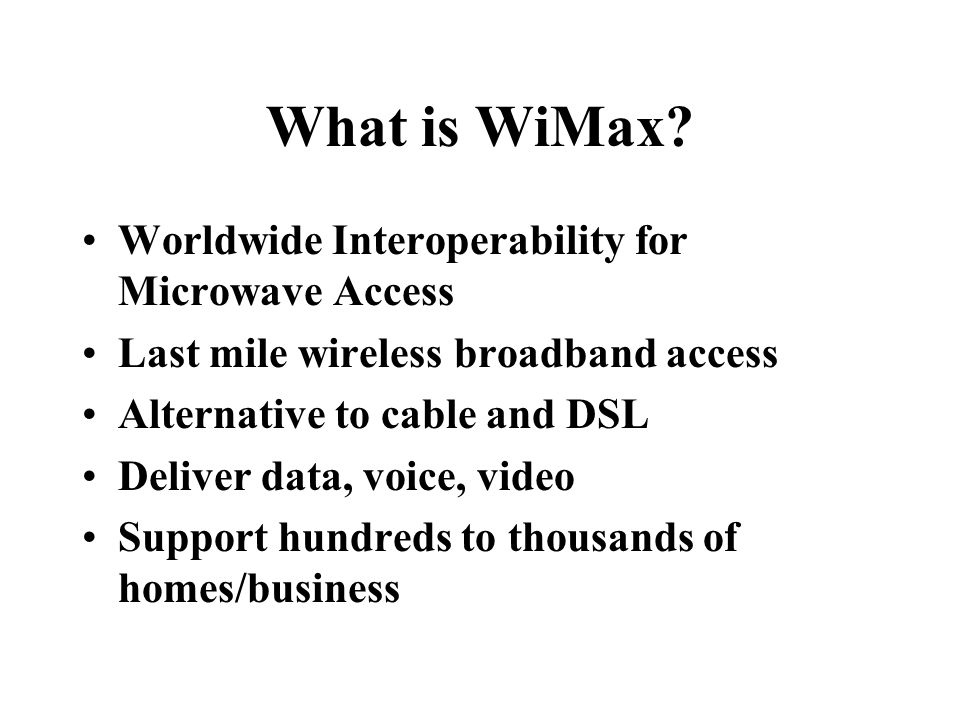 What is WiMax Worldwide Interoperability for Microwave Access