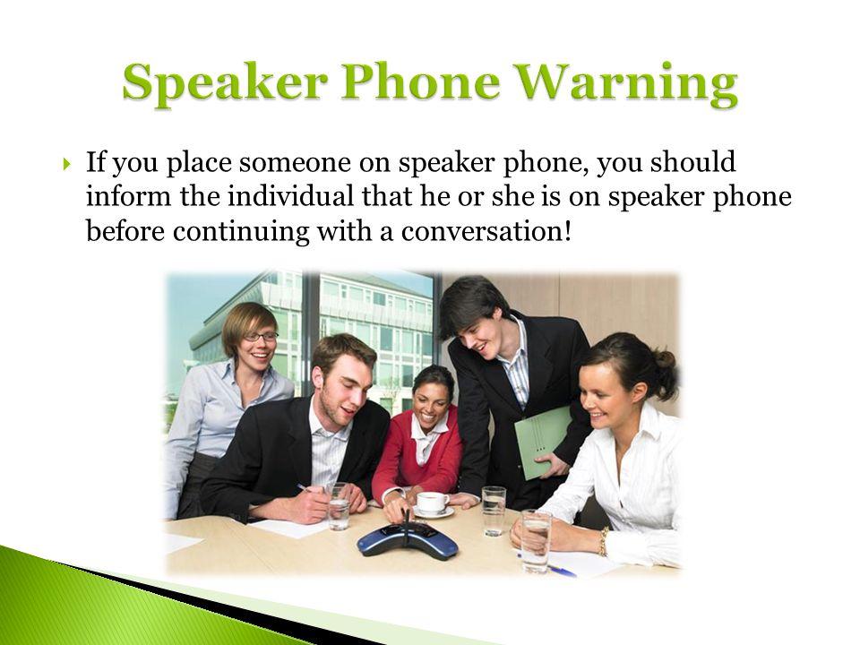 Speaker Phone Warning