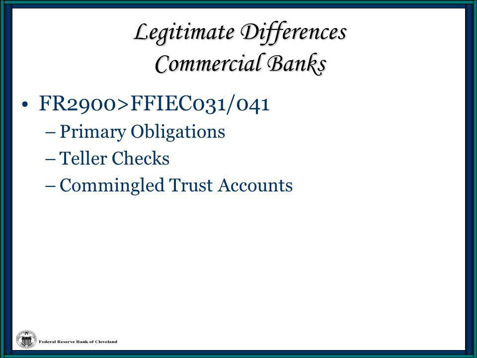 Legitimate Differences Commercial Banks