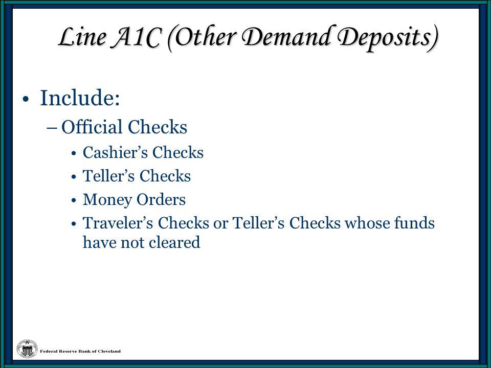 Line A1C (Other Demand Deposits)