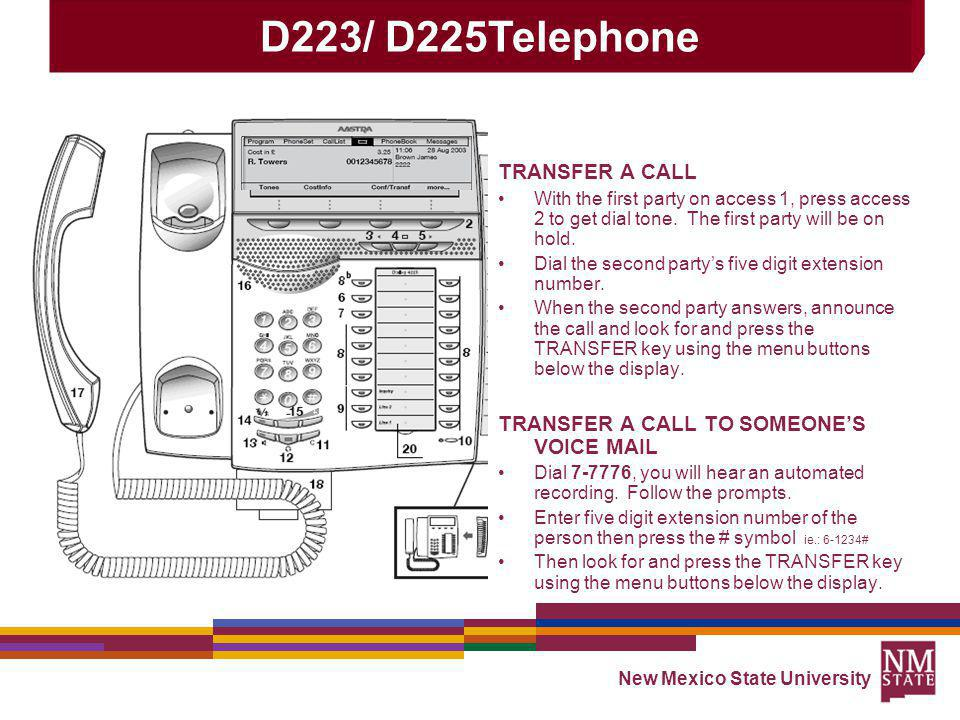 D223/ D225Telephone TRANSFER A CALL