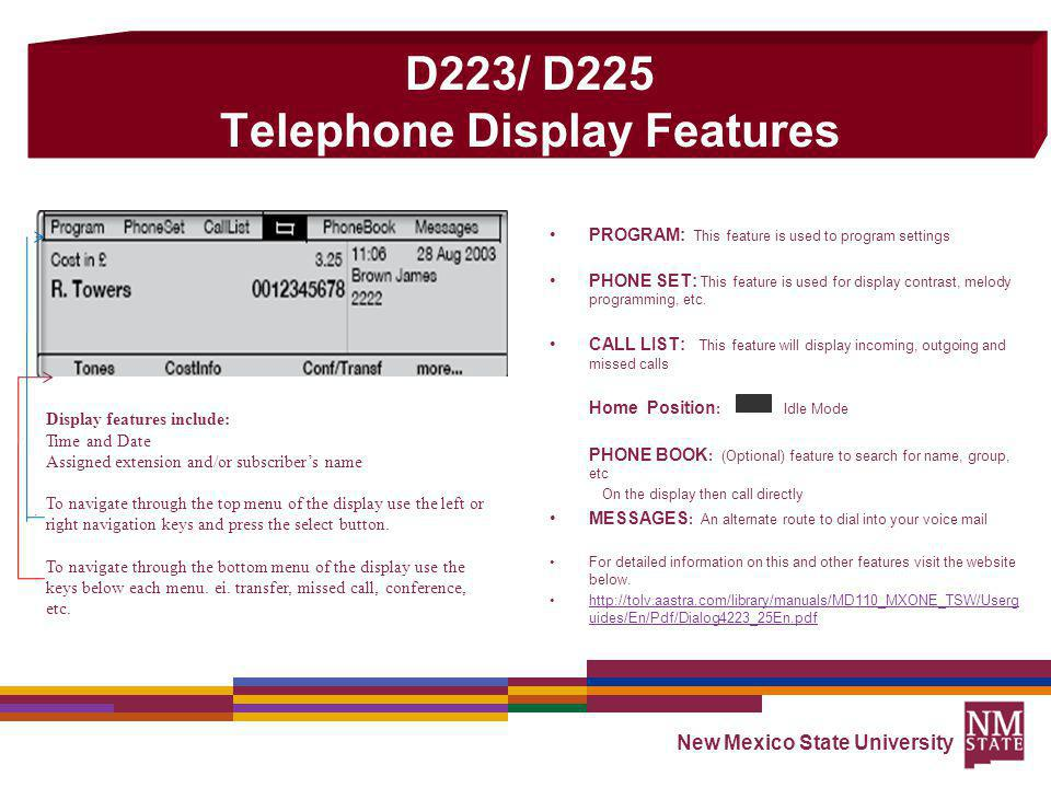 D223/ D225 Telephone Display Features
