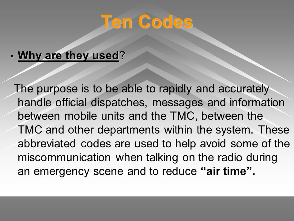 Ten Codes Why are they used