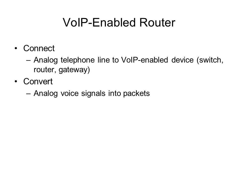 VoIP-Enabled Router Connect Convert