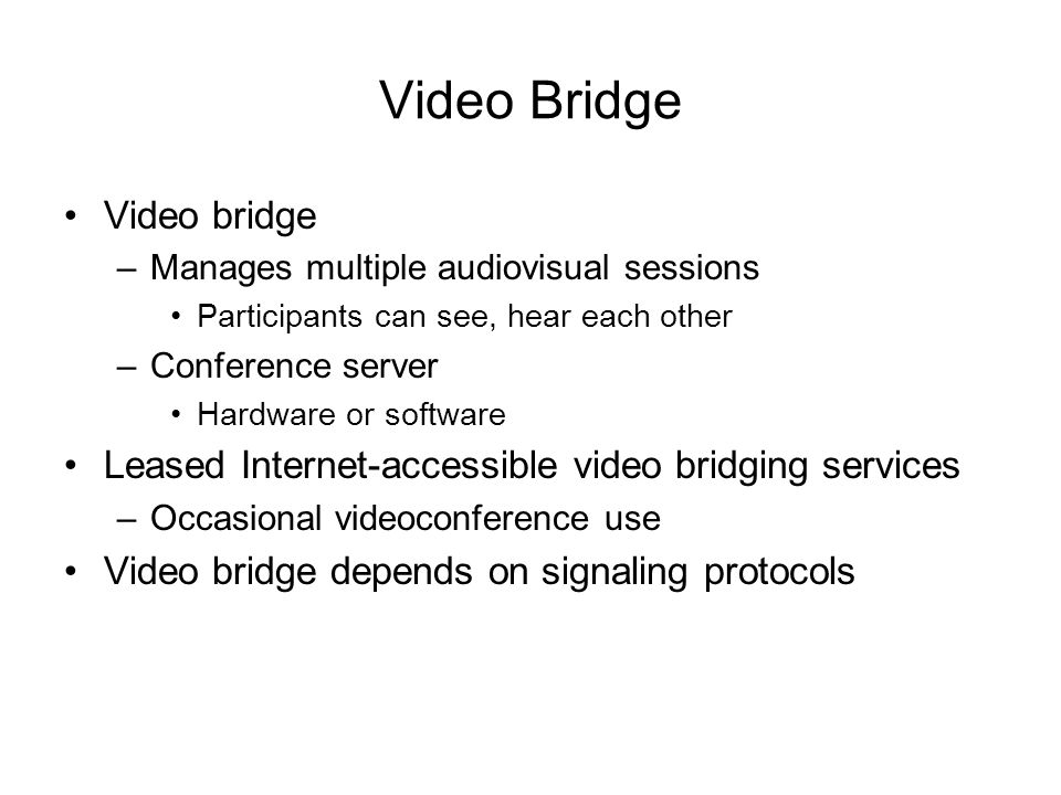 Video Bridge Video bridge