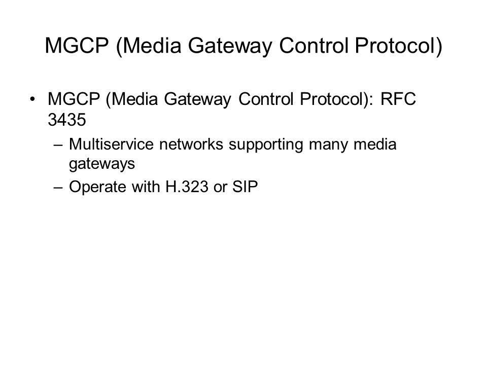 MGCP (Media Gateway Control Protocol)