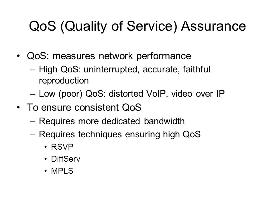 QoS (Quality of Service) Assurance