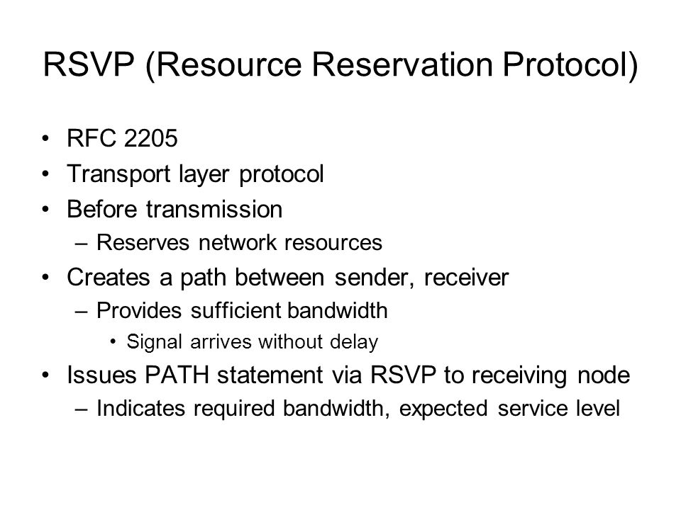 RSVP (Resource Reservation Protocol)