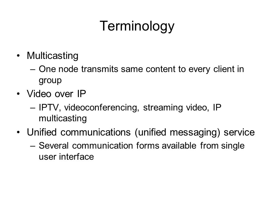 Terminology Multicasting Video over IP