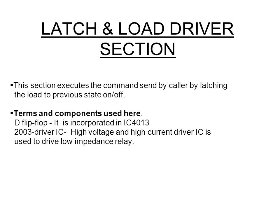 LATCH & LOAD DRIVER SECTION