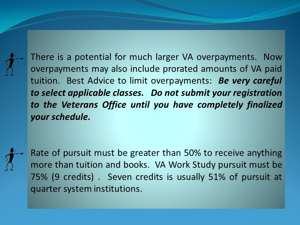 There is a potential for much larger VA overpayments