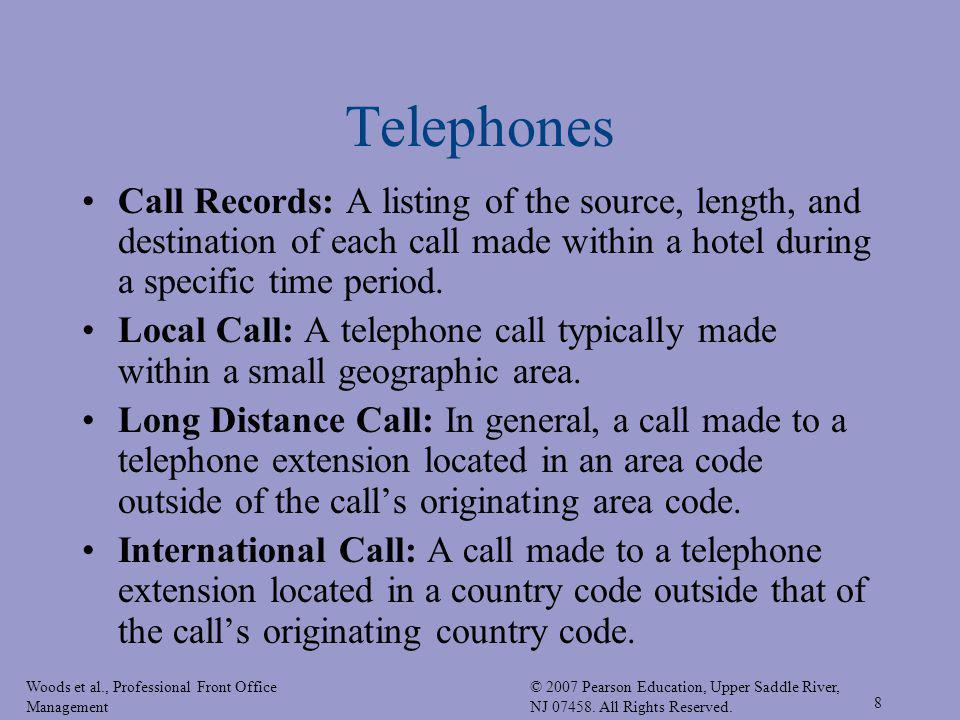 Telephones Call Records: A listing of the source, length, and destination of each call made within a hotel during a specific time period.