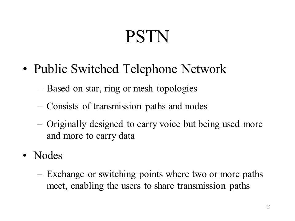 PSTN Public Switched Telephone Network Nodes