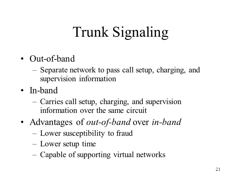 Trunk Signaling Out-of-band In-band